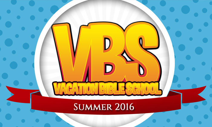 Vacation Bible Schools Schedule for 2016
